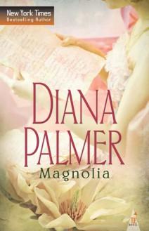 Diana Palmer - Magnolia