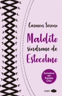 Carmen Sereno - Maldito síndrome de Estocolmo