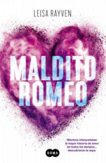 Leisa Rayven - Maldito Romeo