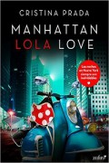 Manhattan Lola love