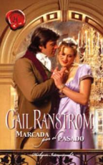 Gail Ranstrom - Marcada por el pasado