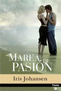 Iris Johansen - Marea de pasión