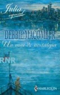 Debbie Macomber - Un mar de nostalgia