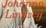 Lo nuevo de Johanna Lindsey: Marry Me By Sundown