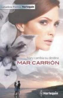 Mar Carrión - Mary cambia su destino