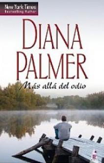 Diana Palmer - Más allá del odio