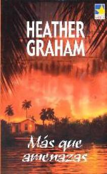 Heather Graham - Más que amenazas