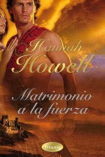 Hannah Howell - Matrimonio a la fuerza