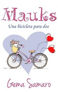 Mauks: Una bicicleta para dos