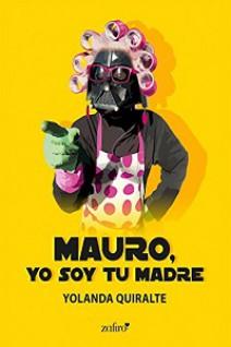 Yolanda Quiralte - Mauro, yo soy tu madre