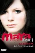 La Elegida. Maya Fox 1