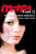 El Cuadro Mágico. Maya Fox 2