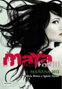 Mañana, 2012. Maya Fox 3