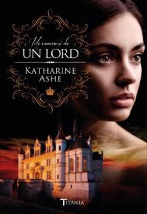 Katharine Ashe - Me enamoré de un Lord