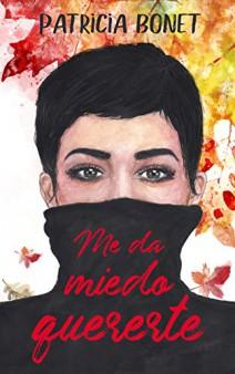 Patricia Bonet - Me da miedo quererte