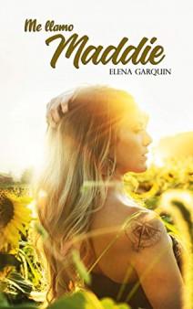 Elena Garquin - Me llamo Maddie