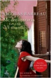 Nicolas Barreau - Me encontrarás en el fin del mundo
