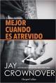 Jay Crownover - Mejor cuando es atrevido