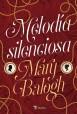 Mary Balogh - Melodía silenciosa