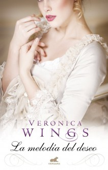 Verónica Wings - La melodía del deseo