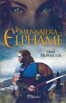 Jane Hormuth - La mensajera de Elphame