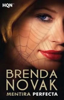 Brenda Novak - Mentira perfecta