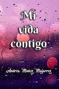 Mi vida contigo
