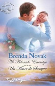 Brenda Novak - Mi adorado enemigo