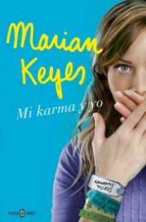 Marian Keyes - Mi karma y yo