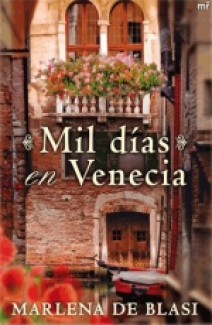Marlena De Blasi - Mil días en Venecia