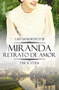Miranda. Retrato de amor
