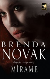 Brenda Novak - Mírame