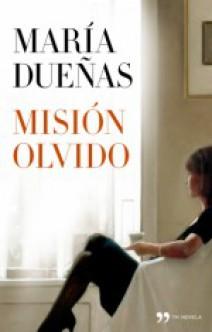 María Dueñas - Misión Olvido