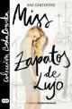 Ana Cantarero - Miss zapatos de lujo