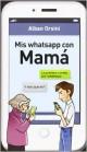 Alban Orsini - Mis whatsapp con mamá
