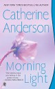 Catherine Anderson - Morning light