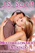 Multimillonario Desatado