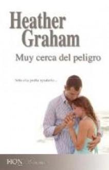 Heather Graham - Muy cerca del peligro