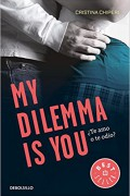 My dilemma is you. ¿Te amo o te odio?