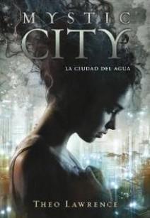 Theo Lawrence - Mistyc City - La ciudad del agua