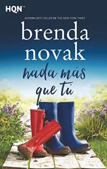 Brenda Novak - Nada más que tú