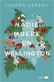 Carmen Sereno - Nadie muere en Wellington