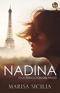 Marisa Sicilia - Nadina o la atracción del vacío