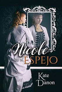 Kate Danon - Nicole en el espejo