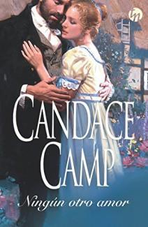 Candace Camp - Ningún otro amor