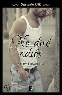 Mery Eirabella - No diré adiós