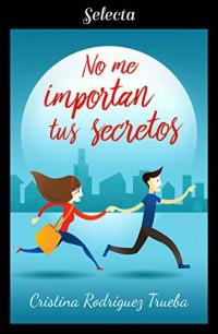 No me importan tus secretos