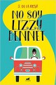 J. de la Rosa - No soy Lizzy Bennet