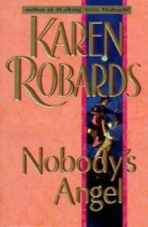 Karen Robards - Nobody's angel