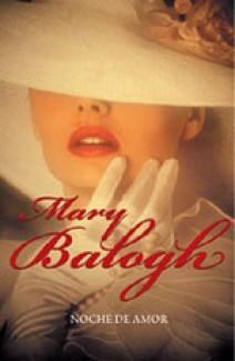 Mary Balogh - Noche de amor